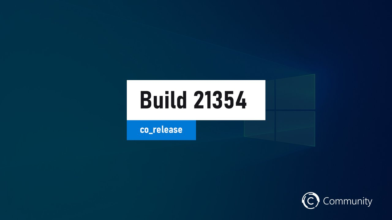 Анонс Windows 10 Insider Preview Build 21354 (канал Dev)