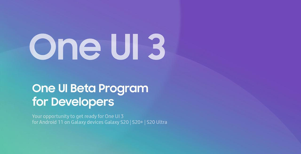 Samsung анонсировала закрытое бета-тестирование One UI 3.0 с Android 11 для Galaxy S20, Galaxy S20 Plus и Galaxy S20 Ultra